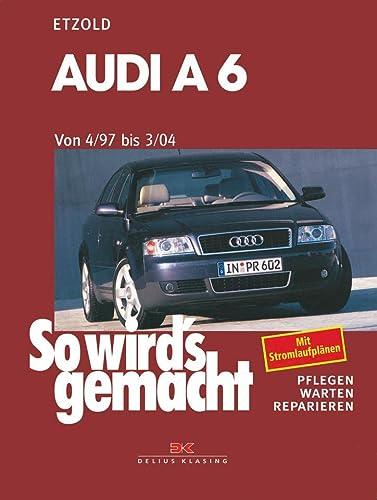 9783768811163: So wird's gemacht. Audi A 6 ab 4/97. Quattro / Avant quattro.
