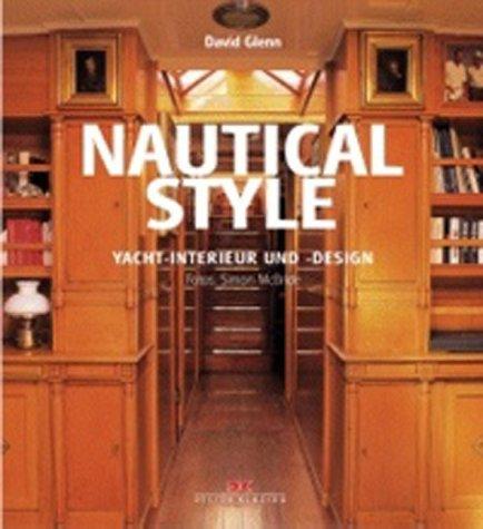 Nautical style : Yacht-Interieur und -Design. Fotos: Simon McBride ...