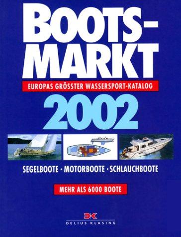 9783768812603: Bootsmarkt 2002. Europas grösster Wassersportkatalog.