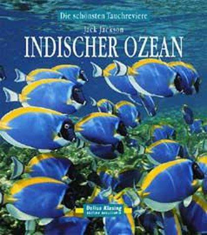 9783768812894: Indischer Ozean. Die schönsten Tauchreviere.