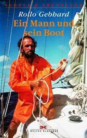 9783768813112: Ein Mann und sein Boot