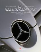 9783768815291: Die Herausforderung. Die Beschleunigung der Marke Mercedes-Benz