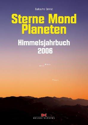 9783768816427: Sterne. Mond. Planeten. Himmelsjahrbuch 2006