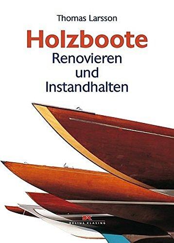 9783768816779: Holzboote: Renovieren und Instandhalten
