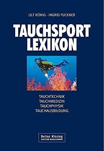 9783768817011: Tauchsport-Lexikon. DiveLex: Tauchtechnik. Tauchmedizin. Tauchphysik. Tauchausbildung