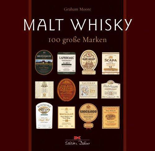 9783768817769: Malt Whisky: 100 grosse Marken