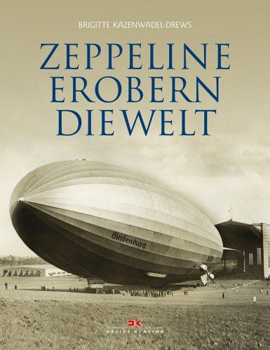 Zeppeline Erobern Die Welt Von Kazenwadel Drews Zvab