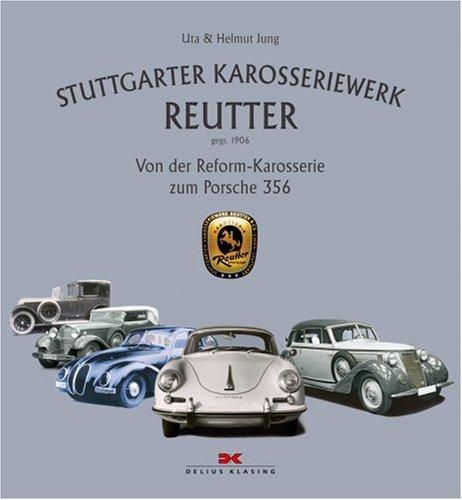 9783768818292: Stuttgarter Karosseriewerk Reutter (gegr. 1906)