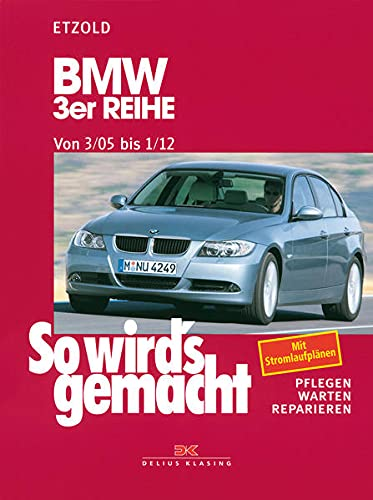 9783768818377: So wird's gemacht. BMW 3er Reihe ab 3/05: Pflegen, warten, reparieren