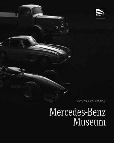 Mythos & Collection: Mercedes-Benz Museum: Mercedes-Benz Museum (Hrsg.)
