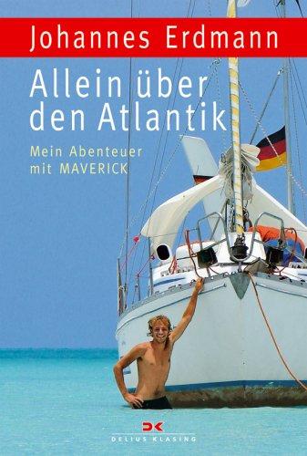 9783768819855: Allein über den Atlantik: Mein Abenteuer mit MAVERICK