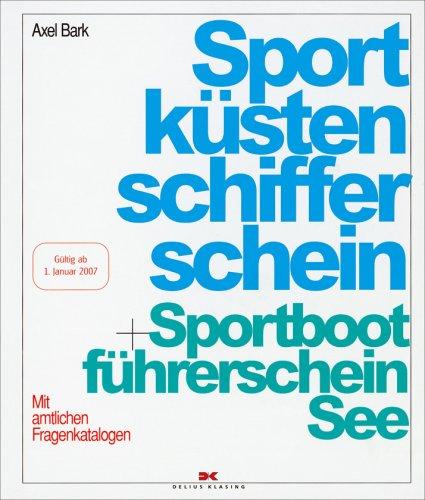 9783768819930: Sportküstenschifferschein und Sportbootführerschein See