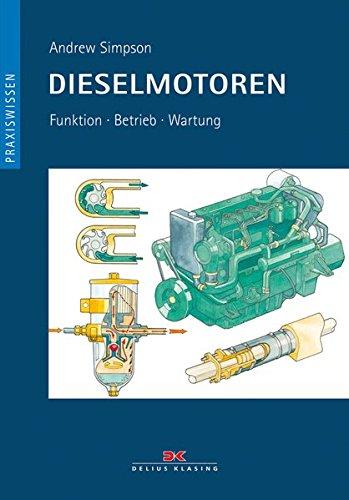 9783768824156: Dieselmotoren: Funktion - Betrieb - Wartung