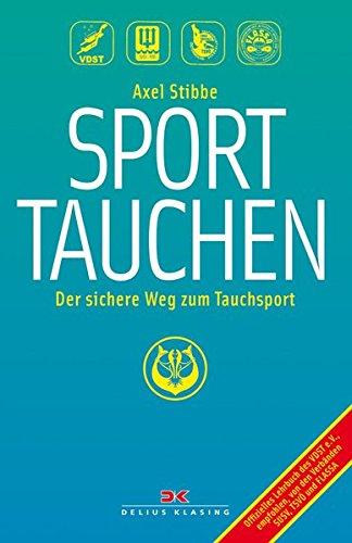 9783768824484: Sporttauchen: Der sichere Weg zum Tauchsport
