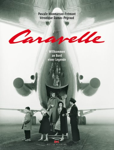 9783768824569: Caravelle: Willkommen an Bord einer Legende