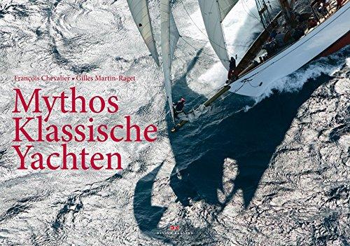9783768824927: Mythos klassische Yachten
