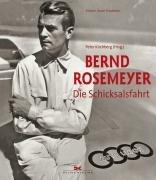 9783768825054: Bernd Rosemeyer: Die Schicksalsfahrt