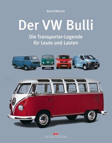 9783768825795: Der VW Bulli: Die Transporter-Legende für Leute und Lasten