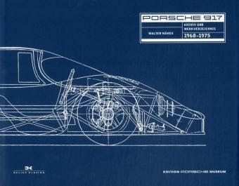 9783768826518: Porsche 917: Archiv 1968 - 1974