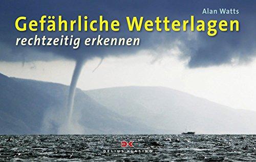 9783768826792: Gef�hrliche Wetterlagen rechtzeitig erkennen