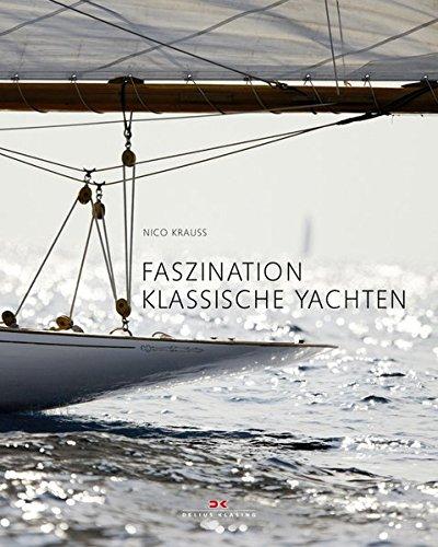 9783768831246: Faszination klassische Yachten