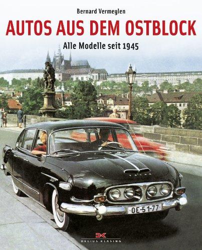9783768831499: Autos aus dem Ostblock: Alle Modelle seit 1945
