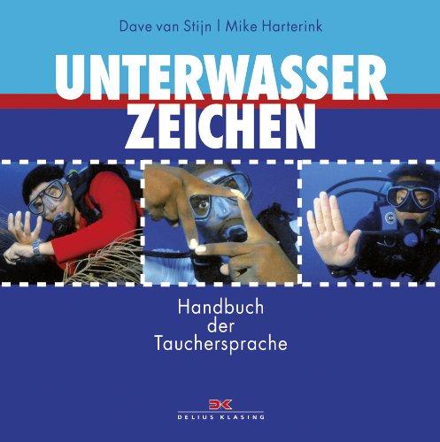 9783768832465: Unterwasserzeichen: Handbuch der Tauchersprache