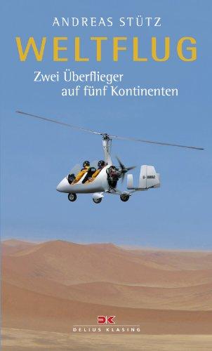 9783768832823: Weltflug: Zwei Überflieger auf fünf Kontinenten