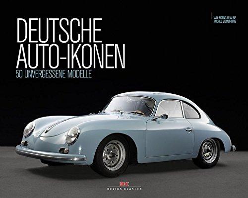 9783768833547: Deutsche Auto-Ikonen: 50 unvergessene Modelle