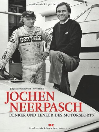 9783768833592: Jochen Neerpasch: Denker und Lenker des Motorsport