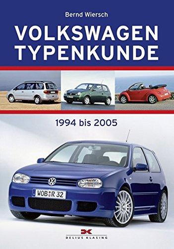 9783768834216: Volkswagen Typenkunde: 1994 bis 2005