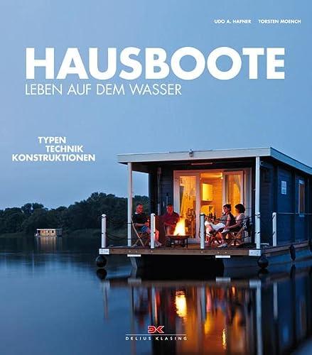 9783768835701: Hausboote: Leben auf dem Wasser - Typen. Technik. Konstruktionen