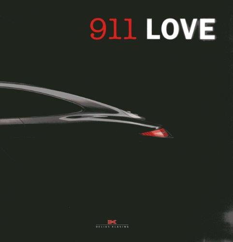 911 Love: 50 Years of Porsche 911: Baaske, Edwin