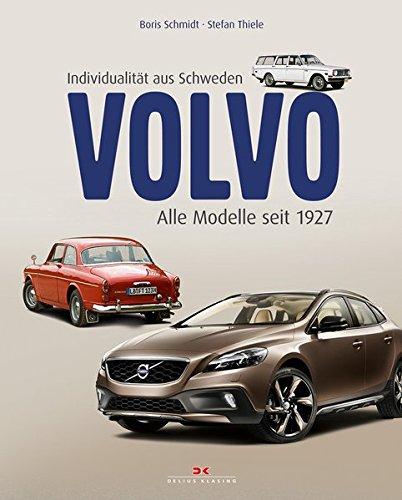 9783768836913: Volvo - Individualität aus Schweden: Alle Modelle seit 1927