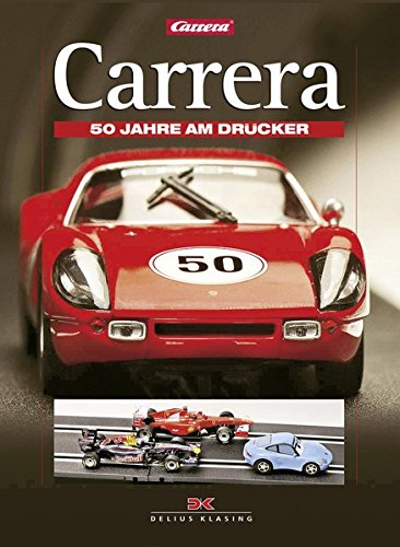 9783768837101: Carrera: 50 Years on Track (German Edition)