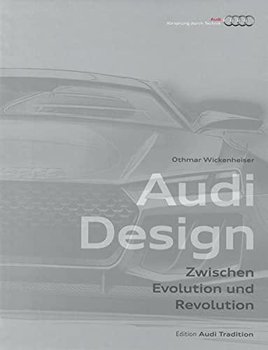 Audi Design: Othmar Wickenheiser