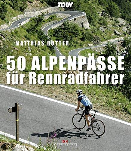 50 Alpenpässe für Rennradfahrer: Matthias Rotter
