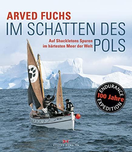 9783768838344: Im Schatten des Pols: Auf Shackletons Spuren im h�rtesten Meer der Welt