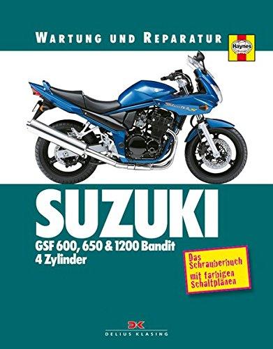 9783768852616: Suzuki GSF 600, 650 und 1200 Bandit 4 Zylinder: Wartung und Reparatur