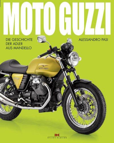 9783768852944: Moto Guzzi: Die Geschichte der Adler aus Mandello