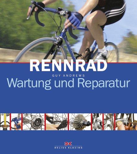 9783768852968: Rennrad: Wartung und Reparatur