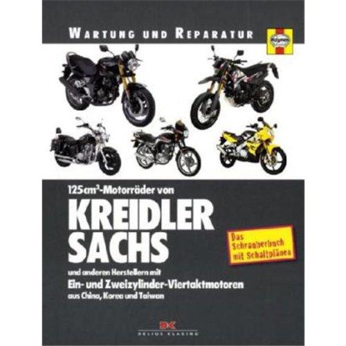 9783768853330: 125 cm³-Motorräder: von Kreidler, Sachs und anderen Herstellern mit Ein- und Zweizylinder-Viertaktmotoren aus China, Korea undTaiwan