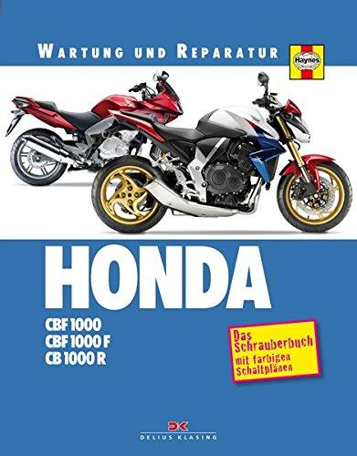 9783768853538: HONDA CBF 1000 / CB 1000 R