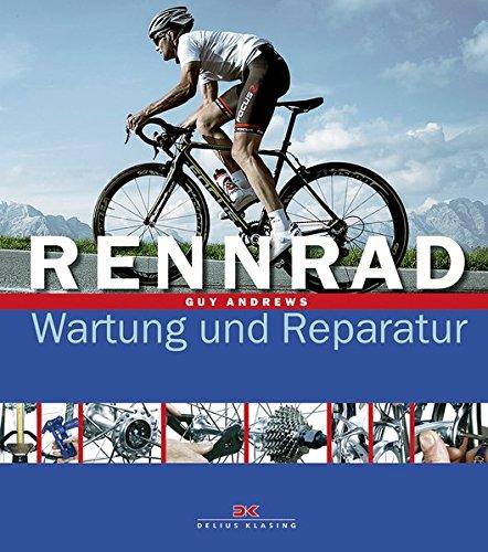 9783768853651: Rennrad: Wartung und Reparatur