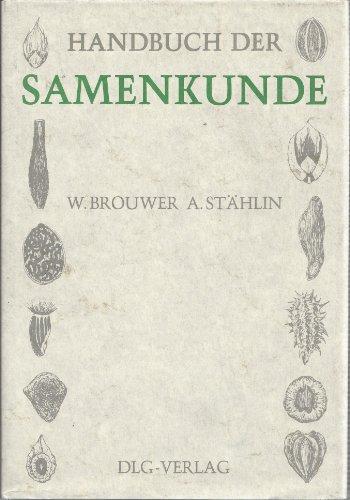 9783769002720: Handbuch der Samen - Kunde fur Landwirtschaft: Gartenbau und Forstwist-Schaft