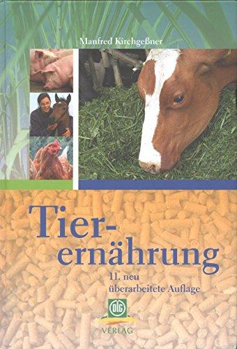 9783769005943: Tierernährung: Leitfaden für Studium, Beratung und Praxis