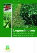 9783769006995: Leguminosen: im konventionellen und ökologischen Landbau
