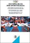 9783769101881: Olympia-Buch der Sportmedizin
