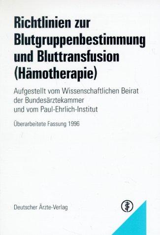 9783769103410: Richtlinien zur Blutgruppenbestimmung und Bluttransfusion (Hämotherapie)