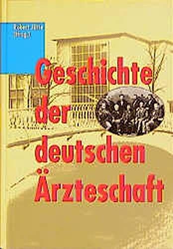 Geschichte der deutschen Arzteschaft: Organisierte Berufs- und Gesundheitspolitik im 19. und 20. Jahrhundert